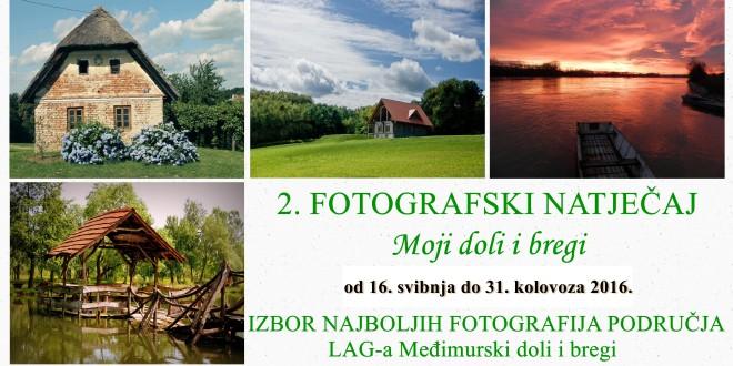 """2. FOTOGRAFSKI NATJECAJ  """"MOJI DOLI I BREGI"""""""